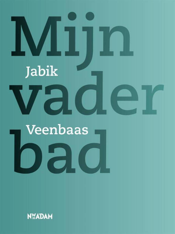 Mijn vader bad - Jabik Veenbaas