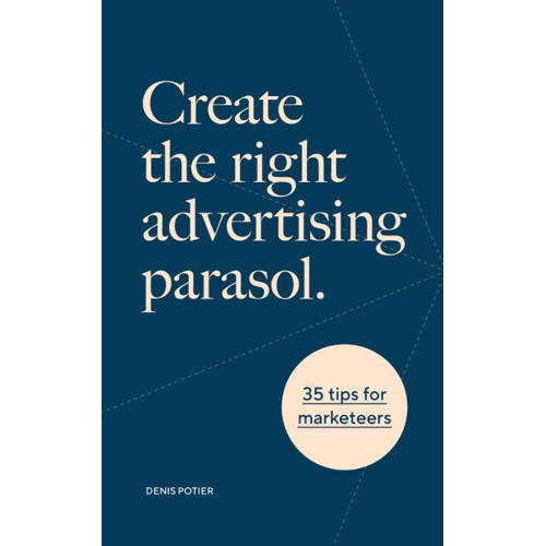 Create the right advertising parasol Denis Potier