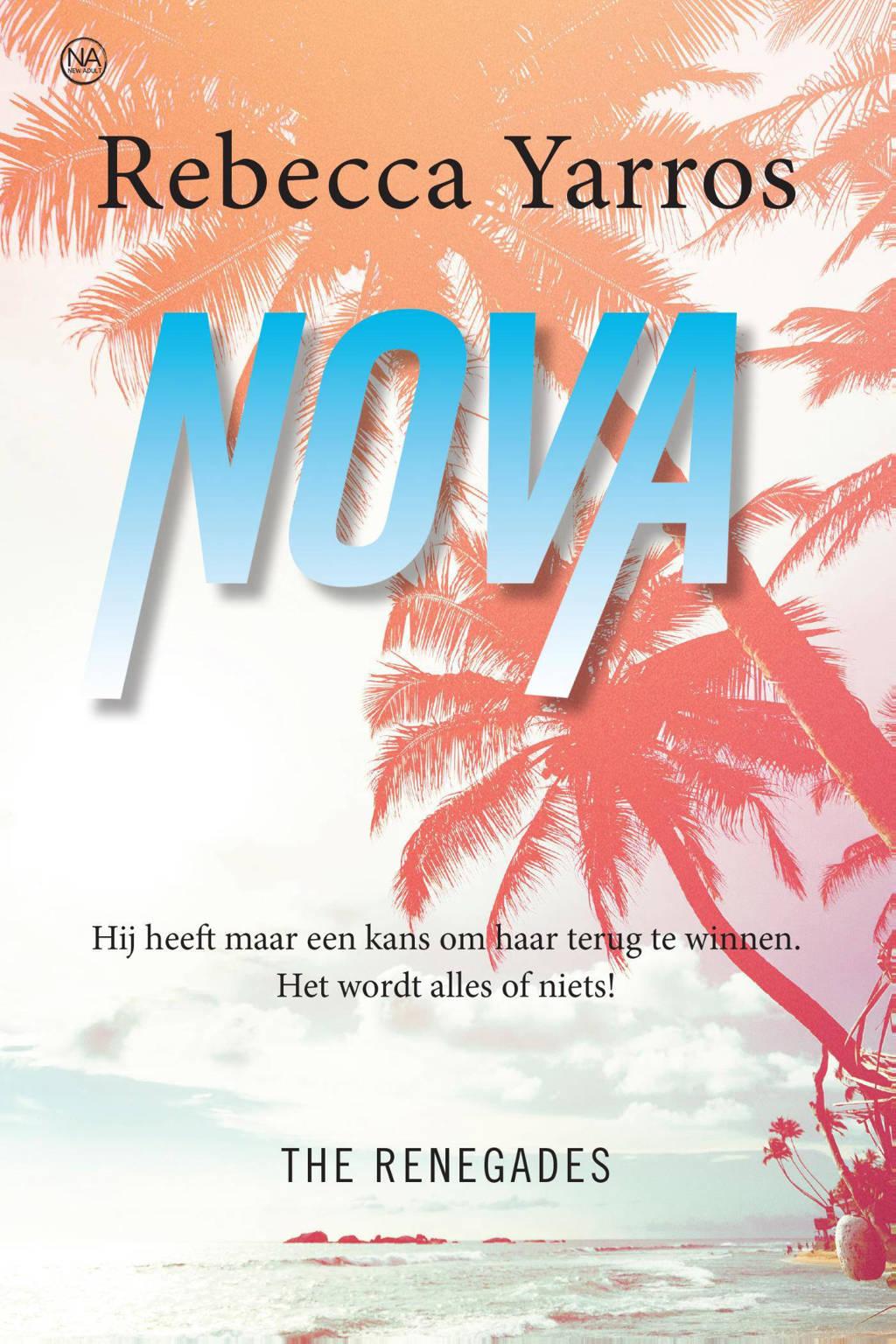 The Renegades: Nova - Rebecca Yarros