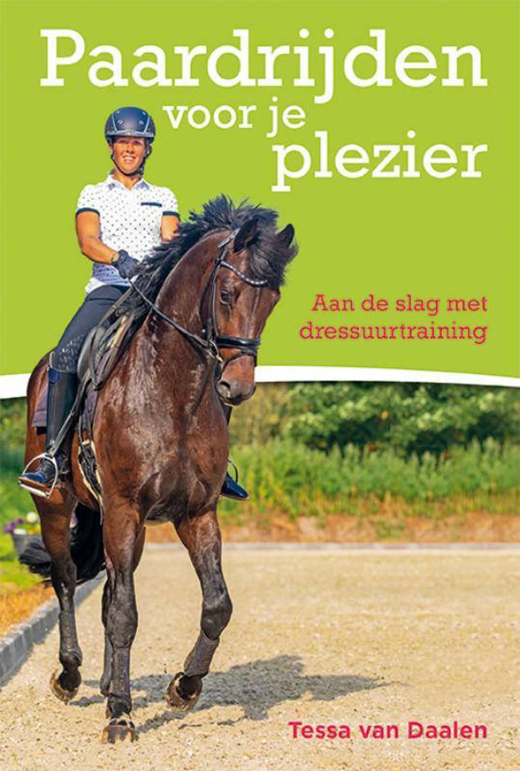 Paardrijden voor je plezier - Tessa van Daalen