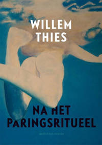 Na het paringsritueel - Willem Thies