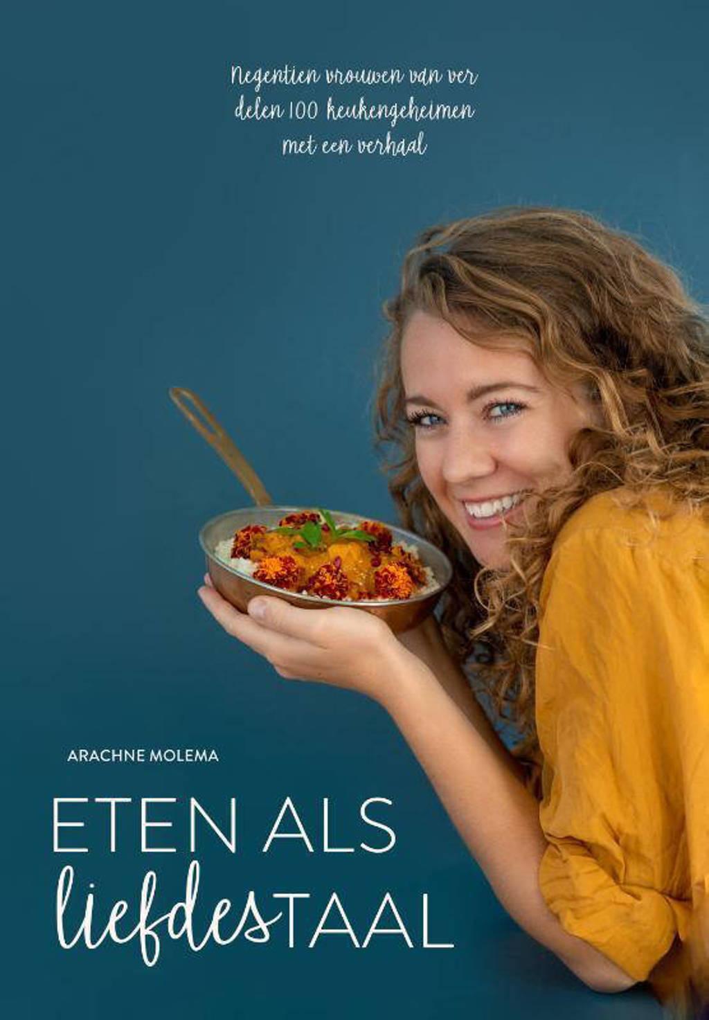 Eten als liefdestaal - Arachne Molema