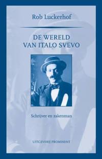 De wereld van Italo Svevo - Rob Luckerhof