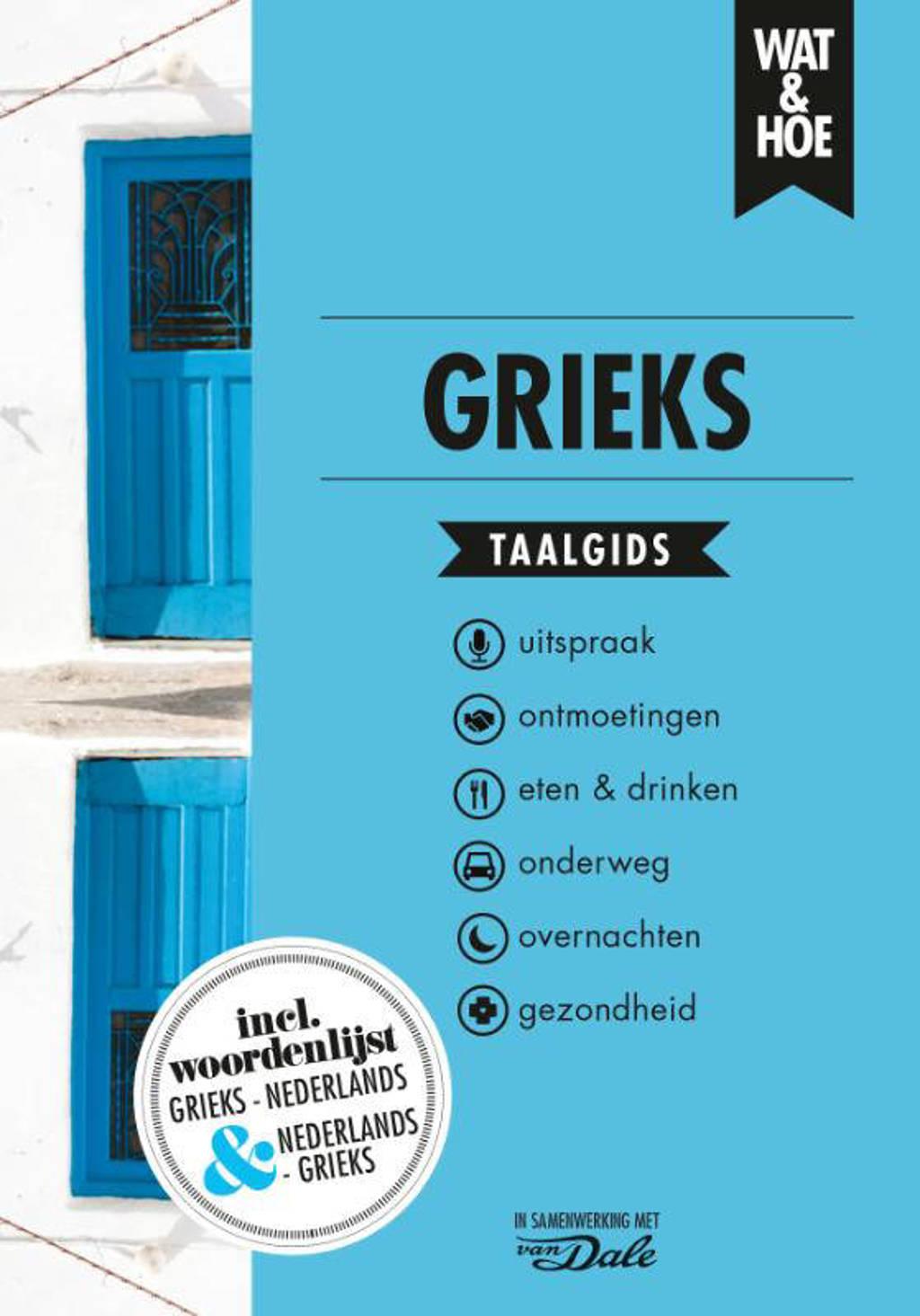 Wat & Hoe taalgids: Grieks - Wat & Hoe taalgids