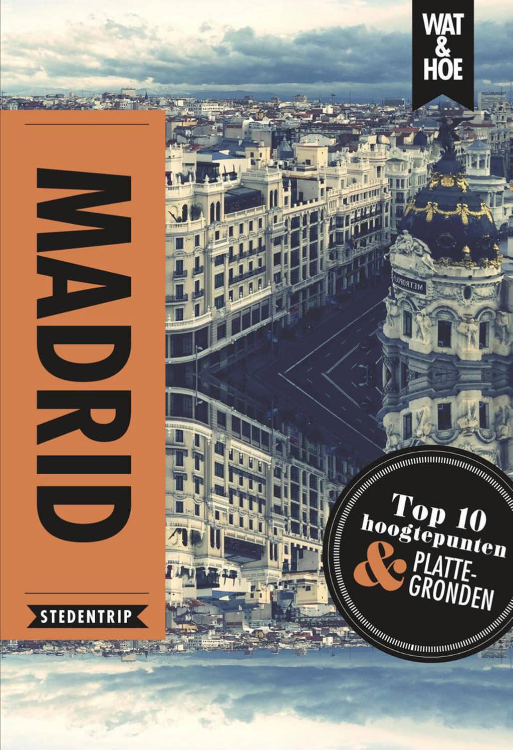 Wat & Hoe reisgids: Madrid - Paul Wade, Kathy Arnold en Josephine Quintero