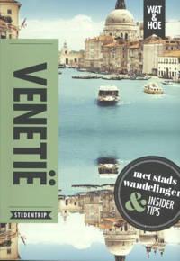 Wat & Hoe reisgids: Venetië - Wat & Hoe Stedentrip en Teresa Fisher