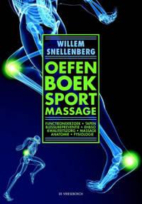 Oefenboek sportmassage - Willem Snellenberg
