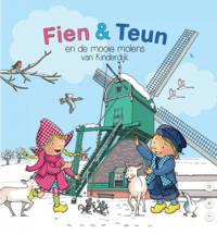 Fien & Teun: Fien & Teun en de Mooie Molens van Kinderdijk - Rene Noorderveen
