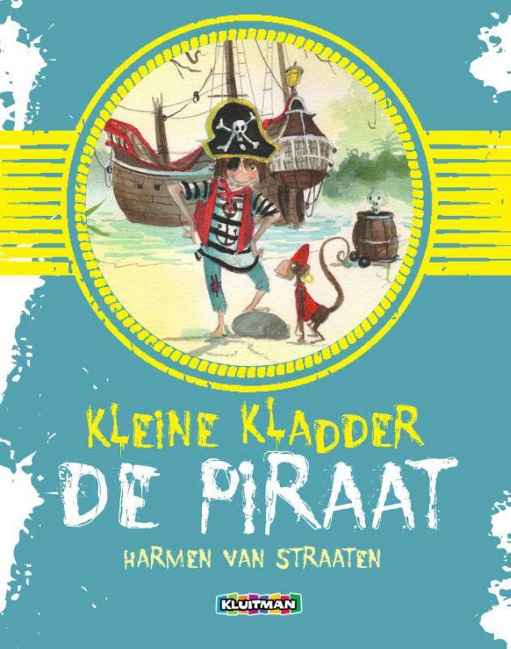 Kleine Kladder de piraat - Harmen van Straaten