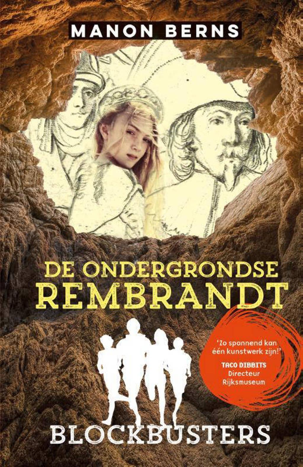 Blockbusters: De ondergrondse Rembrandt - Manon Berns