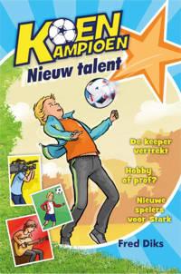 Koen Kampioen: Nieuw talent - Fred Diks