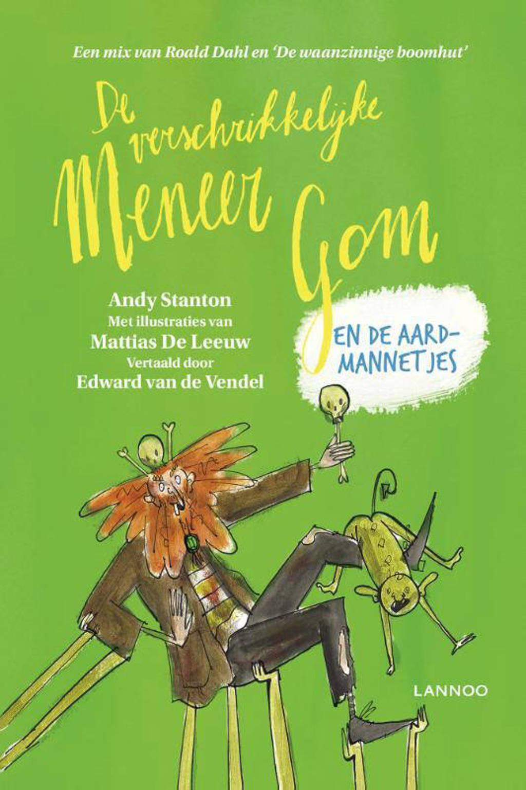 De verschrikkelijke meneer Gom en de aardmannetjes - Andy Stanton