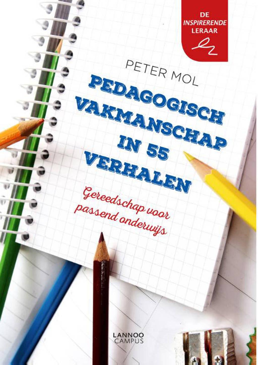 Pedagogisch vakmanschap in 55 verhalen - Peter Mol