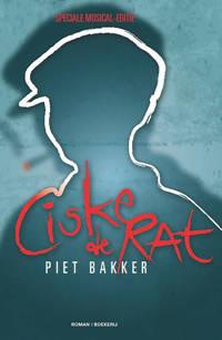 Ciske de rat de musical - Piet Bakker
