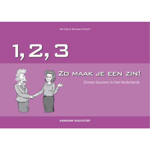123... Zo maak je een zin - N. Eijk en M. Schoorl