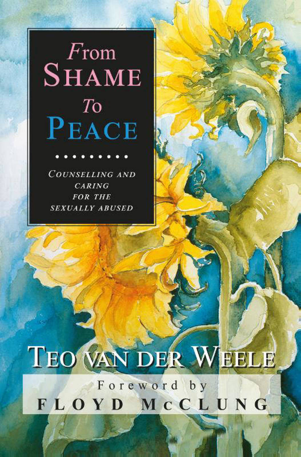 From shame to peace - T. van der Weele