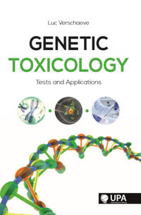 Genetic toxicology - Luc Verschaeve