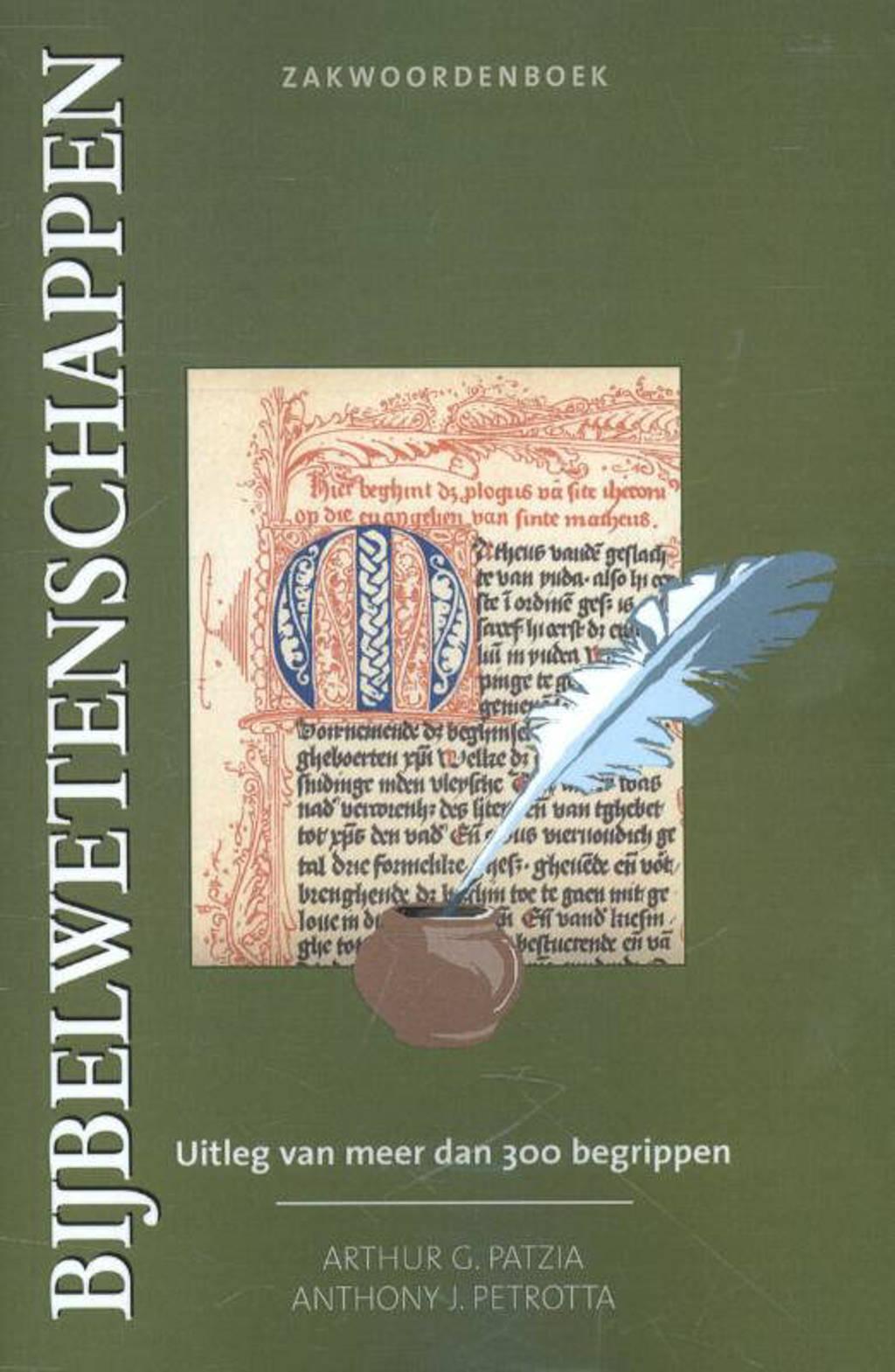 Zakwoordenboek Bijbelwetenschappen - Arthur G. Patzia en Anthony J. Petrotta