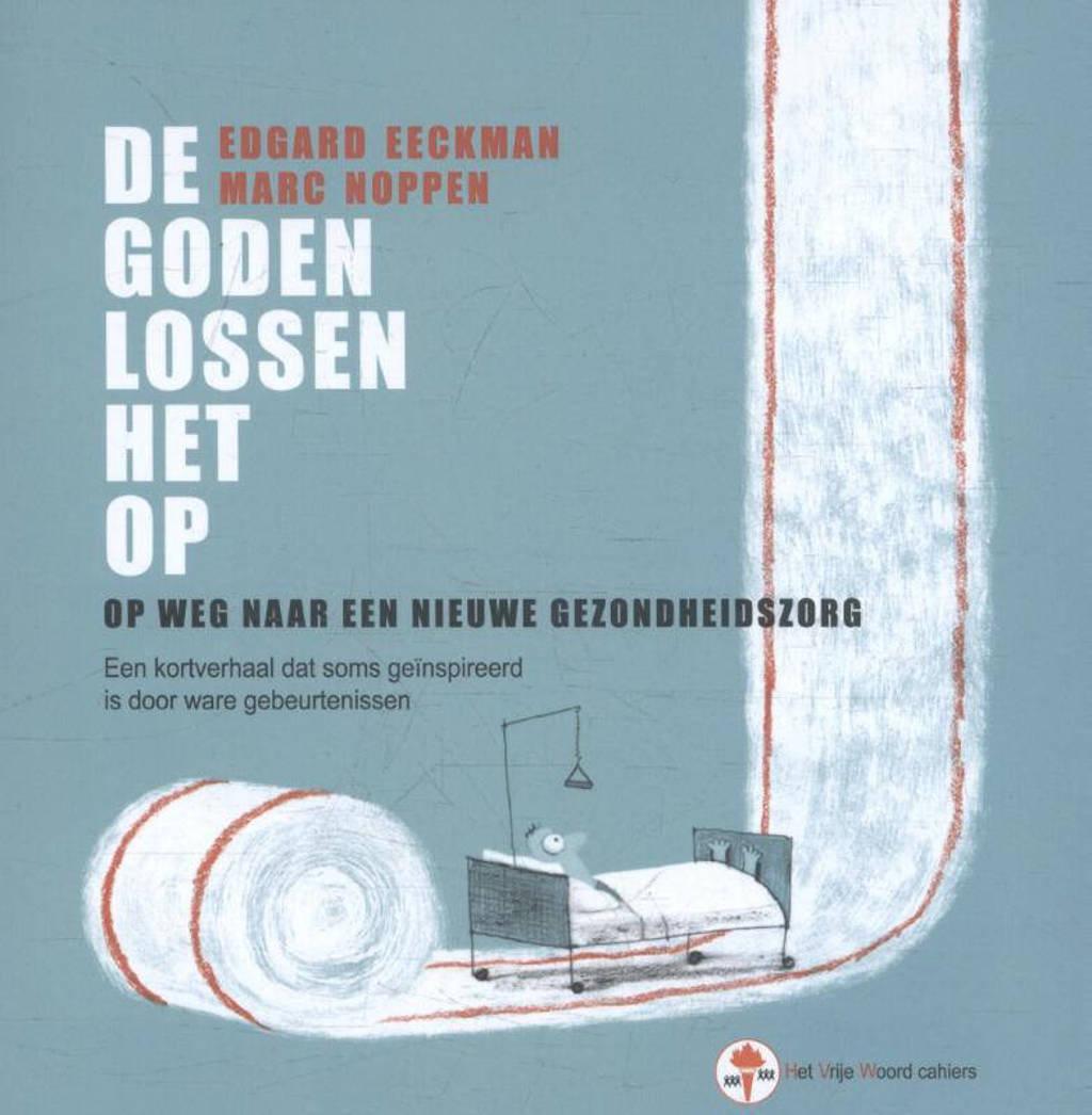 De goden lossen het op - Edgard Eeckman en Marc Noppen