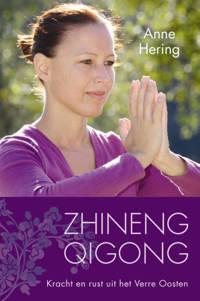 Zhineng Qigong - Anne Hering