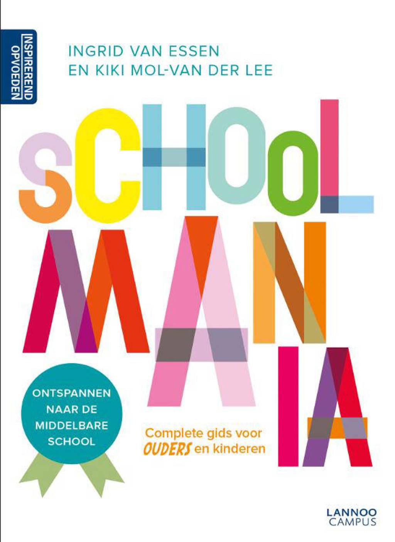 Schoolmania - Ingrid van Essen en Kiki Mol