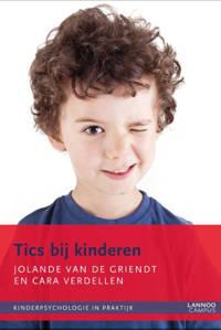 Kinderpsychologie in praktijk: Tics bij kinderen - Jolande van de Griendt en Cara Verdellen