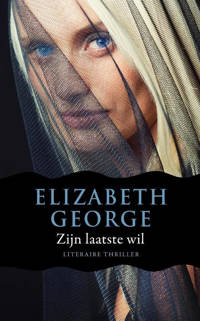 Inspecteur Lynley-mysterie: Zijn laatste wil - Elizabeth George