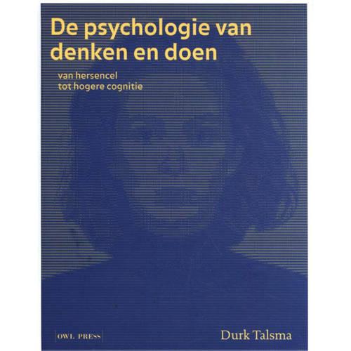 De psychologie van denken en doen - Durk Talsma