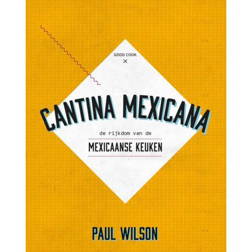 Cantina Mexicana - Paul Wilson