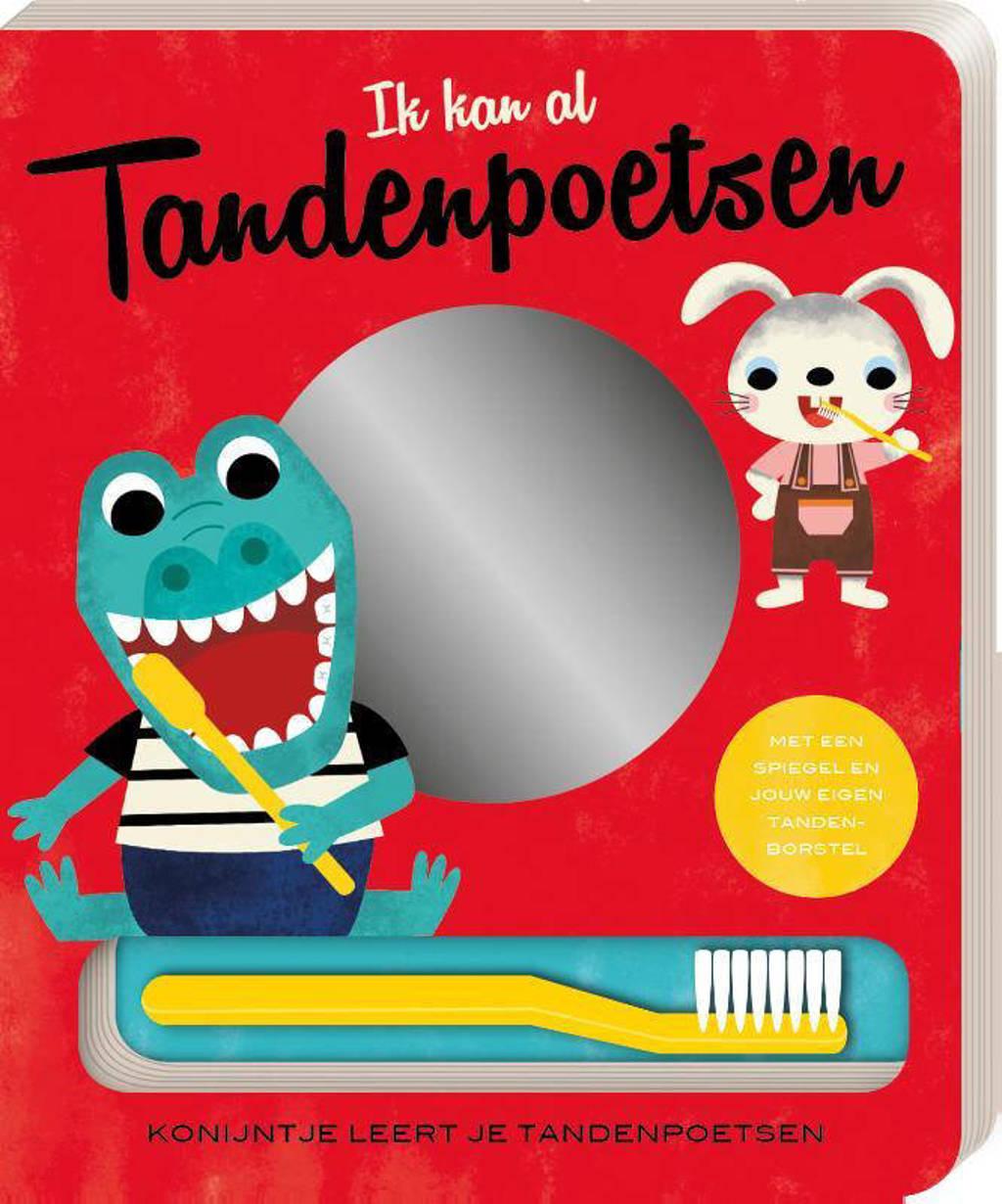 Ik kan al... tandenpoetsen - Ester Kerkhoff