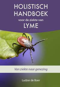 Holistisch handboek voor de ziekte van Lyme - Ludzer de Boer