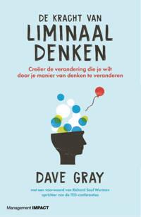 De kracht van liminaal denken - Dave Gray