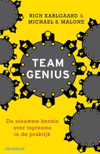 Team Genius - Rich Karlgaard en Michael S. Malone