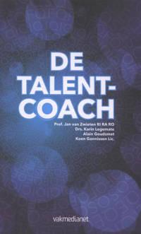 De talentcoach - Jan van Zwieten, Karin Legemate, Alain Goudsmet, e.a.