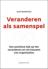 Veranderen als samenspel - Jaap Boonstra