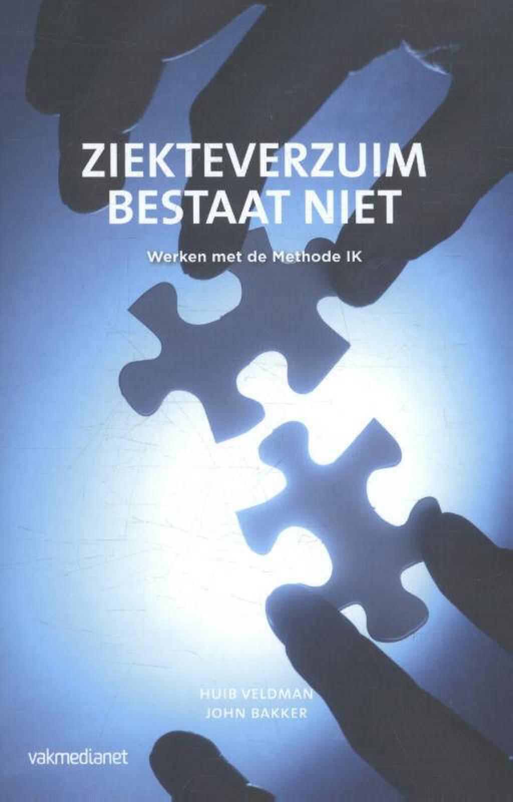 Ziekteverzuim bestaat niet - Huib Veldman en John Bakker