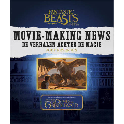 Fantastic Beasts and Where to Find Them: Movie-Mak