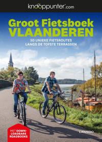 Knooppunter Groot Fietsboek Vlaanderen - Patrick Cornillie en Kristien Hansebout