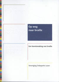 Op weg naar braille