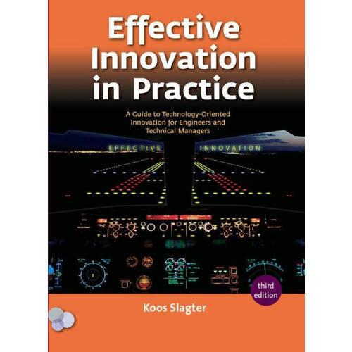 Effective innovation in practice - Koos Slagter