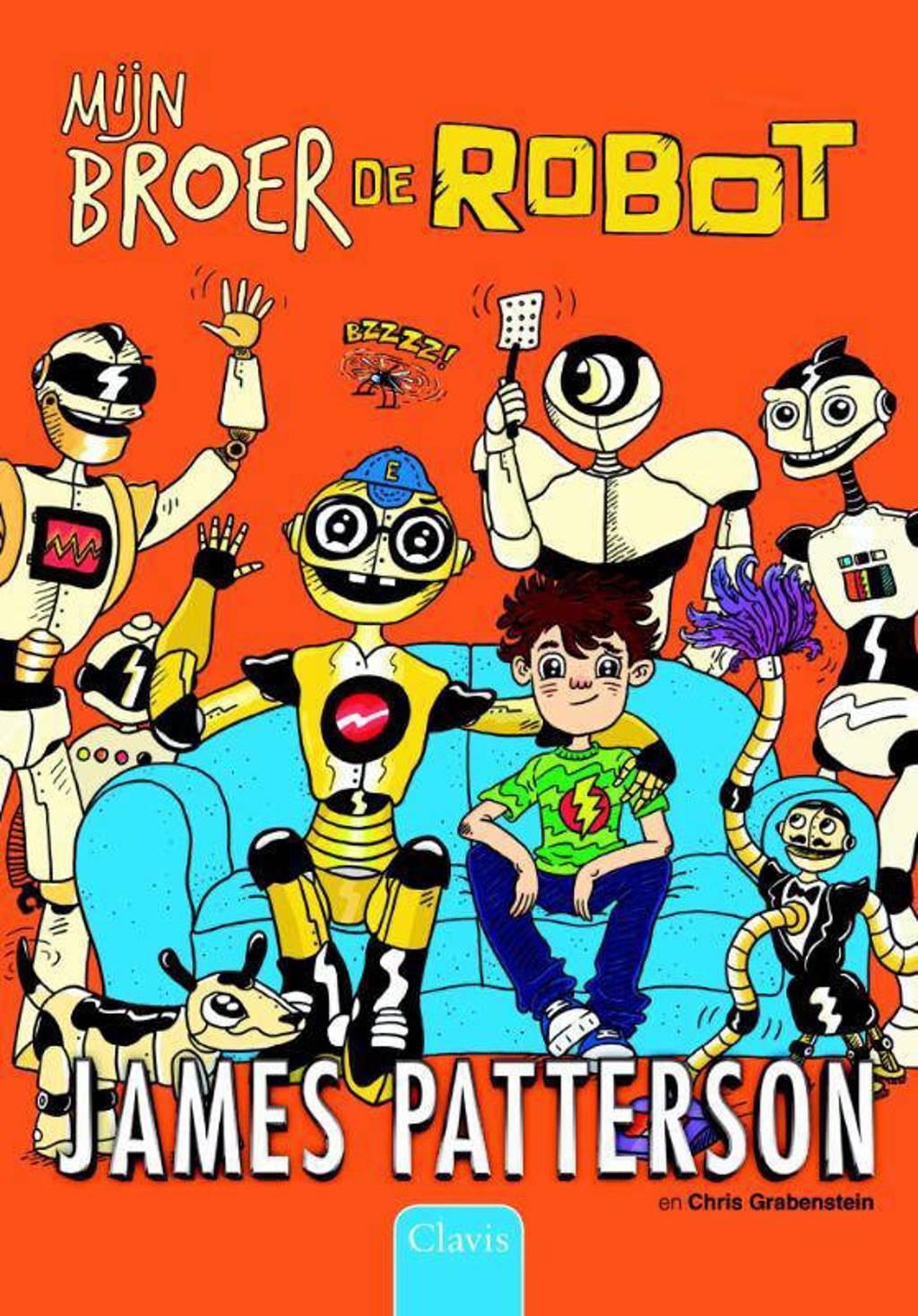 Een huis vol robots: Mijn broer de robot - James Patterson en Chris Grabenstein