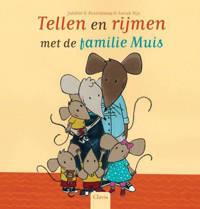 Tellen en rijmen met de familie Muis - Juliette Rosenkamp