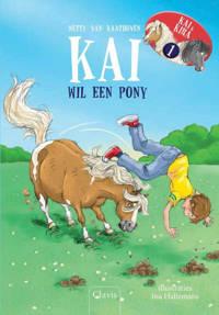 Kai en Kira: Kira wil een pony; Kai wil een pony - Netty van Kaathoven
