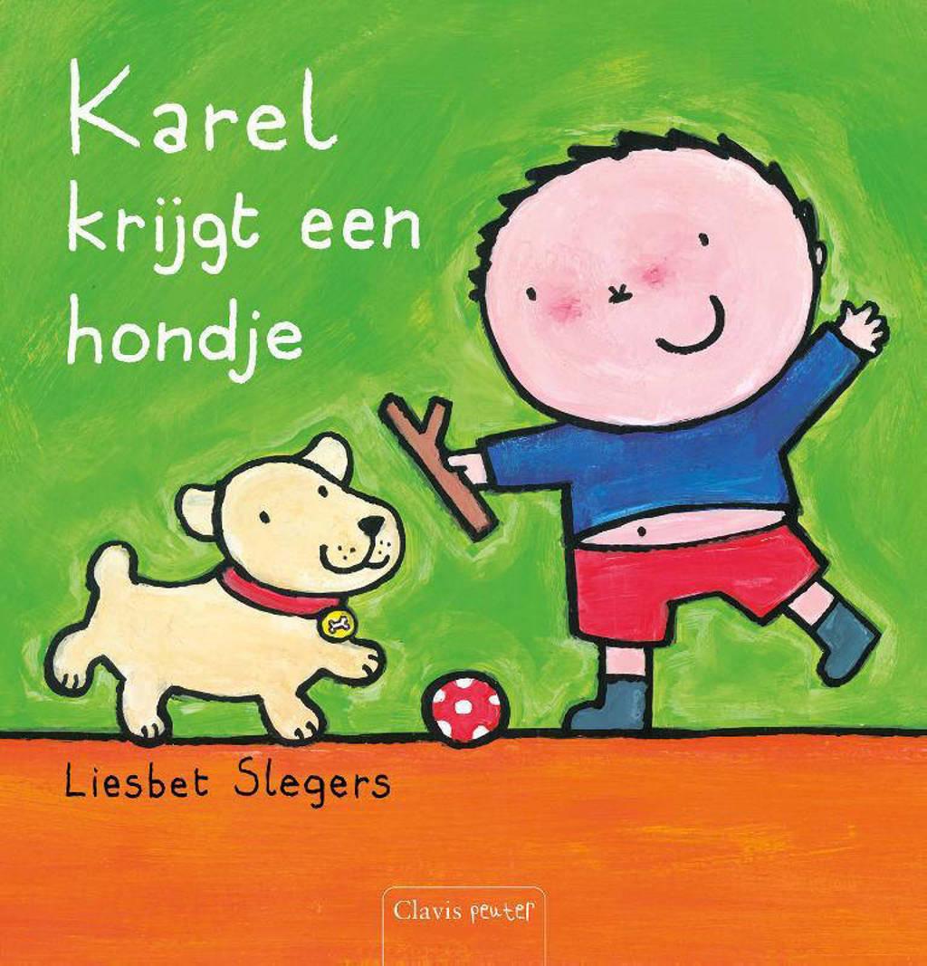 Karel krijgt een hondje - Liesbet Slegers