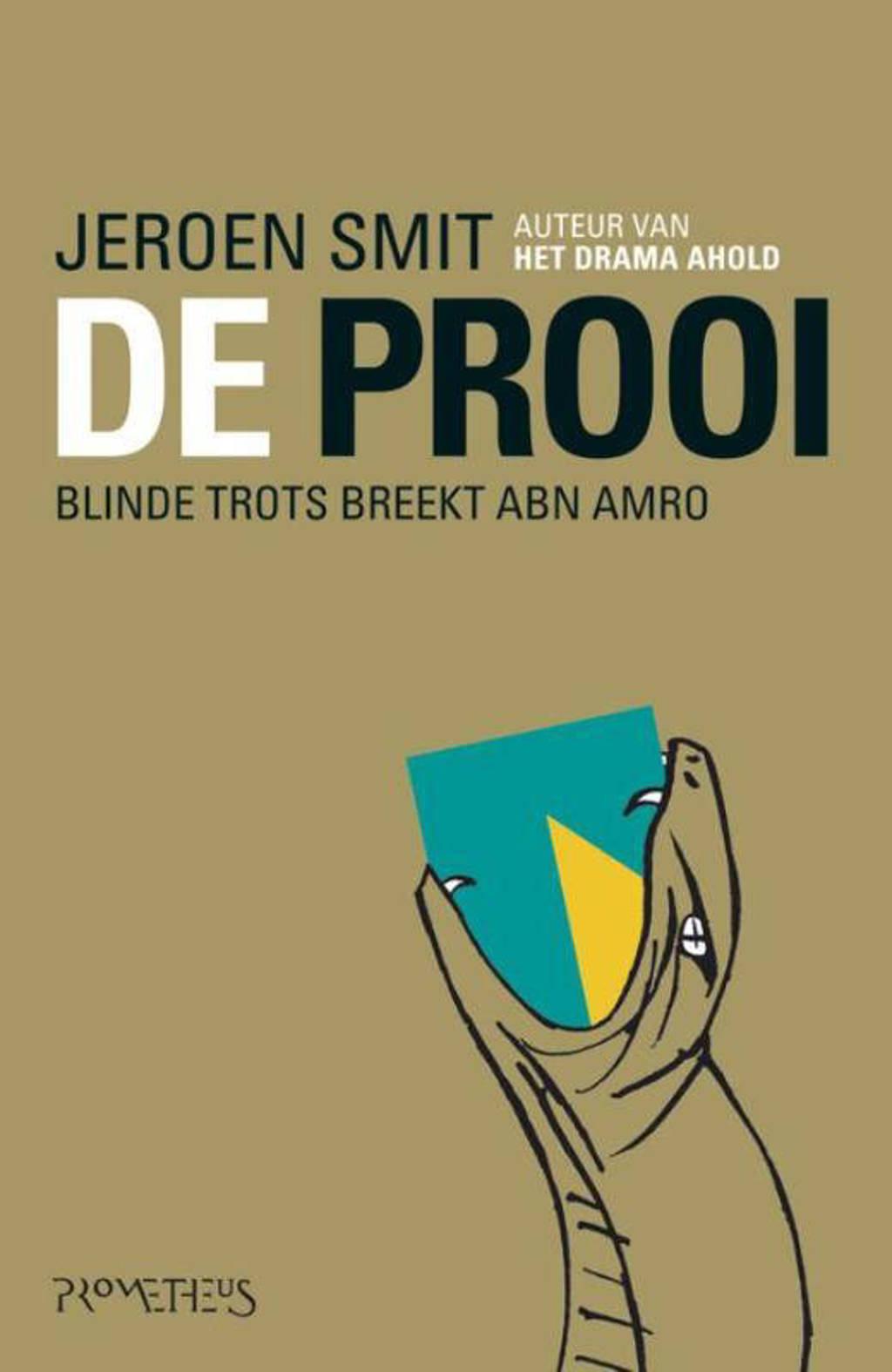 Abn Amro Zitzak.Jeroen Smit De Prooi Wehkamp