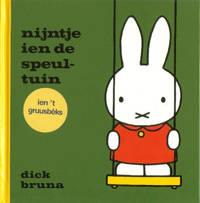 Nijntje: nijntje ien de speultuin ien 't Gruusbèks - Dick Bruna