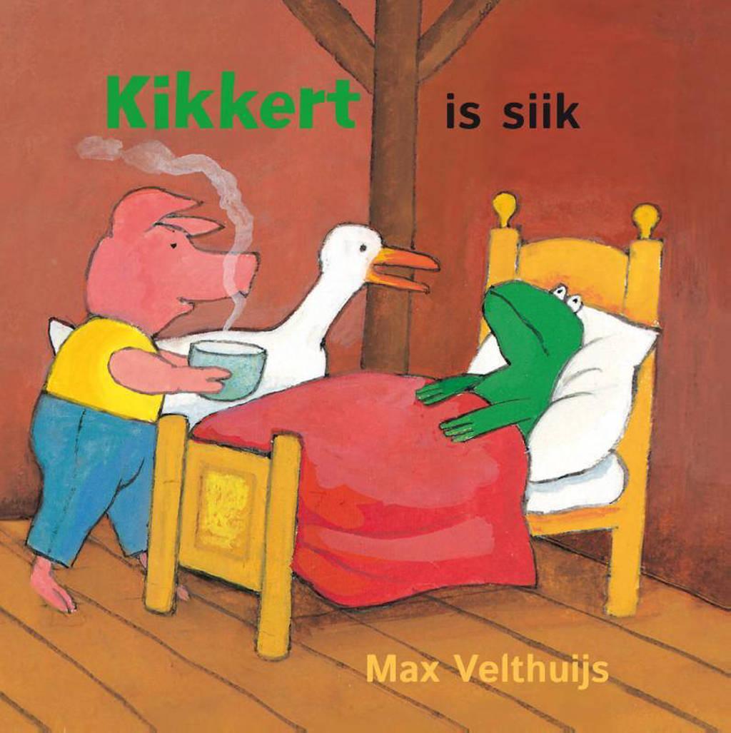 Kikkert is siik - Max Velthuijs