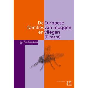 De Europese families van muggen en vliegen (Diptera) - Pjotr Oosterbroek, Herman de Jong en Liekele Sijsterman