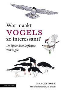 Wat maakt vogels zo interessant - Marcel Boer