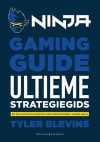 Ninja Gaming Guide - Tyler 'Ninja' Blevins